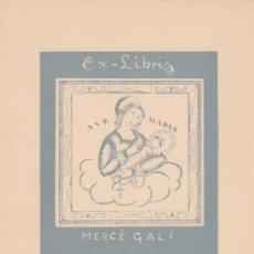 Arte: EX-LIBRIS DE MERCÉ GALÍ. 9X12. EX-LIBRIS. EX-LIBRIS. EXCELENTE EX - LIBRIS DE MERCÉ GALÍ/ TC/ A. Lote 31631843
