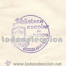Arte: EX-LIBRIS BIBLIOTECA ESCOLAR ARGELAGUER (GIRONA) - MUY RARO - AÑOS 1940S. Lote 28788083