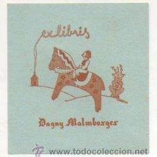 Arte: EXLIBRIS. EX-LIBRIS. DAGNY MALMBORGER. (9,5 X 9 CM.) HANS AXE. 1949. . Lote 29161512
