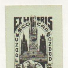 Arte: EXLIBRIS. EX-LIBRIS. FRANCESCO CARBONARA. (9,5 X 6,5 CM.) ITALIA. Lote 29164116