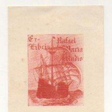 Arte: EXLIBRIS. EX-LIBRIS. RAFAEL MARIA RUDIO. (11,5 X 8,5 CM.) PORTUGAL, ESTREMOZ. . Lote 29164333