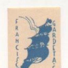 Arte: EXLIBRIS. EX-LIBRIS. FRANCISCO GARDETA. (5 X 3,5 CM.). Lote 29201482