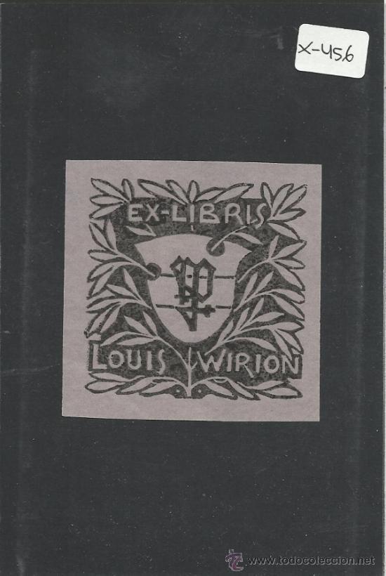 EX LIBRIS - LOUIS WIRION - (X-456) (Arte - Ex Libris)