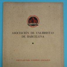 Arte: ASOCIACION DE EXLIBRISTAS DE BARCELONA. CIRCULAR PARA NUESTROS ASOCIADOS. DICIEMBRE DE 1958.. Lote 37159770