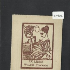 Arte: EX LIBRIS - WALTER TOSCANINI - (X-904). Lote 37257581