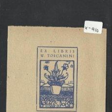 Arte: EX LIBRIS - WALTER TOSCANINI - (X-910). Lote 37257630
