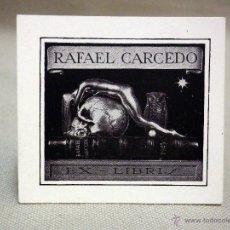 Arte: EX LIBRIS, RAFAEL CARCEDO. Lote 43814456