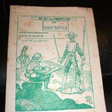 Arte: EX LIBRIS DE BRUNET 1922 CERVANTES QUIJOTE EXLIBRIS CON VARIANTE DEL TITULAR. Lote 43847542