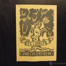 Arte: EX LIBRIS CARLOS FRYBERG. Lote 46136132