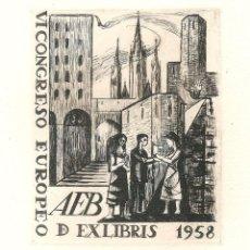 Arte: EX-LIBRIS REALIZADO POR Mª ASSUMPCIÓ RAVENTÓS I TORRAS PARA EL VI CONGRESO EUROPEO DE EX-LIBRIS 1958. Lote 46393865