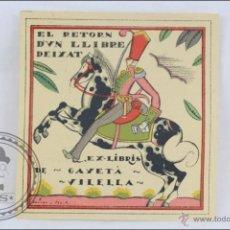 Arte: EX LIBRIS / EXLIBRIS EN CATALÁN - EL RETORN D'UN LLIBRE DEIXAT - GAYETA VILELLA - MEDIDAS 7 X 7 CM. Lote 47671860