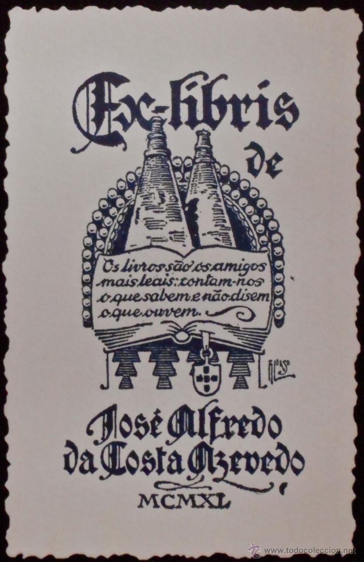 BOOKPLATE. EX-LIBRIS PARA JOSÉ ALFREDO DA COSTA AZEVEDO (1940). LIBRO (Arte - Ex Libris)