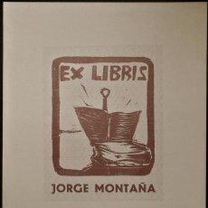 Arte: BOOKPLATE. EX-LIBRIS PARA JORGE MONTAÑA. Lote 50194626