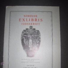 Arte: EX LIBRIS - REVISTA NORDISK TIDSSKRIFT-AÑO 1970 -NUM. 99 -CON 14 EXLIBRIS ORIGINALES A COLOR PEGADOS. Lote 51716679