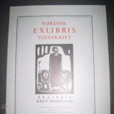 Arte: EX LIBRIS - REVISTA NORDISK TIDSSKRIFT-AÑO 1970 -NUM. 100 -CON 6 EXLIBRIS ORIGINALES A COLOR PEGADOS. Lote 51716713