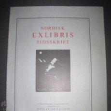 Arte: EX LIBRIS - REVISTA NORDISK TIDSSKRIFT-AÑO 1971 -NUM. 102 -CON 6 EXLIBRIS ORIGINALES A COLOR PEGADOS. Lote 51716778