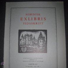 Arte: EX LIBRIS - REVISTA NORDISK TIDSSKRIFT-AÑO 1972 -NUM. 105 -CON 5 EXLIBRIS ORIGINALES A COLOR PEGADOS. Lote 51717096