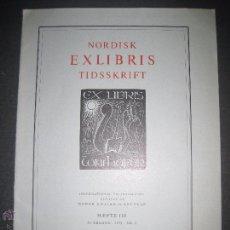 Arte: EX LIBRIS - REVISTA NORDISK TIDSSKRIFT-AÑO 1973 -NUM. 110 -CON 5 EXLIBRIS ORIGINALES A COLOR PEGADOS. Lote 51717298