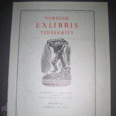 Arte: EX LIBRIS - REVISTA NORDISK TIDSSKRIFT-AÑO 1973 -NUM. 111 -CON 5 EXLIBRIS ORIGINALES A COLOR PEGADOS. Lote 51717346