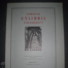 Arte: EX LIBRIS - REVISTA NORDISK TIDSSKRIFT-AÑO 1974 -NUM. 114 -CON 6 EXLIBRIS ORIGINALES A COLOR PEGADOS. Lote 51717414