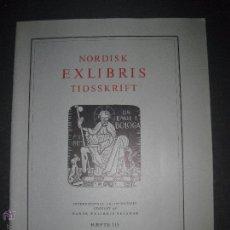 Arte: EX LIBRIS - REVISTA NORDISK TIDSSKRIFT-AÑO 1974 -NUM. 115 -CON 8 EXLIBRIS ORIGINALES A COLOR PEGADOS. Lote 51717498