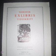 Arte: EX LIBRIS - REVISTA NORDISK TIDSSKRIFT-AÑO 1974 -NUM. 116 -CON 7 EXLIBRIS ORIGINALES A COLOR PEGADOS. Lote 51717543