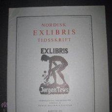Arte: EX LIBRIS - REVISTA NORDISK TIDSSKRIFT-AÑO 1976 -NUM. 121 -CON 5 EXLIBRIS ORIGINALES A COLOR PEGADOS. Lote 51717736