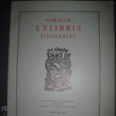 Arte: EX LIBRIS - REVISTA NORDISK TIDSSKRIFT-AÑO 1976 -NUM. 122-CON 10 EXLIBRIS ORIGINALES A COLOR PEGADOS. Lote 51717787