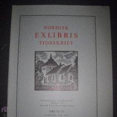 Arte: EX LIBRIS - REVISTA NORDISK TIDSSKRIFT-AÑO 1976 -NUM. 123 -CON 7 EXLIBRIS ORIGINALES A COLOR PEGADOS. Lote 51717846