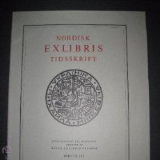 Arte: EX LIBRIS - REVISTA NORDISK TIDSSKRIFT-AÑO 1977 -NUM. 125 -CON 5 EXLIBRIS ORIGINALES A COLOR PEGADOS. Lote 51717991