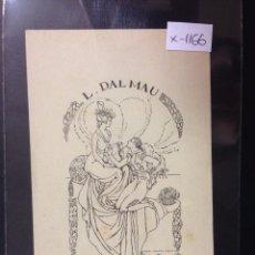 Arte: EX LIBRIS - L. DALMAU - DIBUJO ISMAEL SMITH - (X- 1166). Lote 52886914