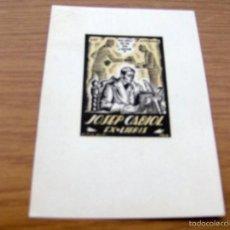 Arte: EX LIBRIS DE JOSEP CABIOL - FIRMADO VIDAL FACIT. 1934 , DIBUJANTE ILUSTRADOR - 13,5 X 9,5 CM.. Lote 55883298
