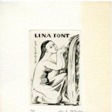 Arte: EX LIBRIS DE LA CRÍTICO DE ARTE LINA FONT. GRABADO, NUMERADO 21/75 Y FIRMADO, M. J. COLOM. Lote 56171097