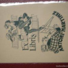 Arte: EX-LIBRIS ANTONI MARTINEZ 10,50 X 14 CM - PORTAL DEL COL·LECCIONISTA***. Lote 57176320