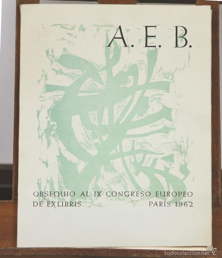 7623 - OBSEQUIO AL IX CONGRESO EUROPEO DE EXLIBRIS. BARCELONA. TIP. R. BACHS 1962. (Arte - Ex Libris)