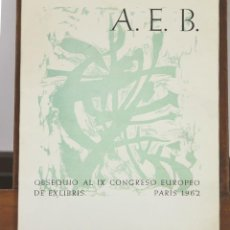 Arte: 7623 - OBSEQUIO AL IX CONGRESO EUROPEO DE EXLIBRIS. BARCELONA. TIP. R. BACHS 1962.. Lote 57365400