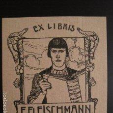 Arte: EX LIBRIS - F. FLEISSCHMANN - VER FOTOS -(X-1329). Lote 57834344