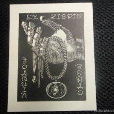 Kunst - EX LIBRIS DE FRANÇOIS MARECHAL PARA JOAQUIN BERAO EXLIBRIS OPUS140 - 58376062