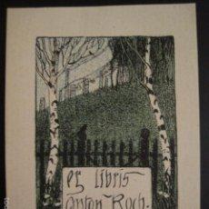 Arte: EX LIBRIS - ANTON ROCH - VER FOTOS Y TAMAÑO - (X-1426). Lote 60258651