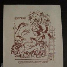 Arte: EX LIBRIS - JORDI MONSALVATJE - BRUNET - VER FOTOS Y TAMAÑO - (X-1486). Lote 60271831
