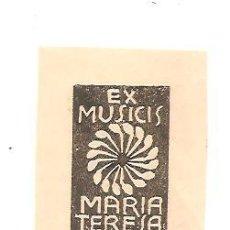 Arte: EX-LIBRIS (EX MUSICIS) DE MARÍA TERESA - AUTOR GAMBINI. Lote 62377496