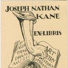 Arte: EXLIBRIS 1920 ISMAEL SMITH PARA JOSEPH NATHAN KANE FIRMADO 6 X 8,70 CM.. Lote 63015952