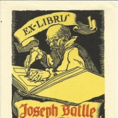 Arte: EXLIBRIS 1947 LUIS GARCÍA FALGÁS PARA JOSEPH BATLLÉ. 11,20 X 13,70 CM. Lote 63101384