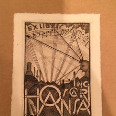 Arte: BOOKPLATE - EX LIBRIS - INGENIERO - INGENIEUR OSCAR HANSA - MUSICA - FIRMADO - EXPRESIONISMO - 1924. Lote 63246408