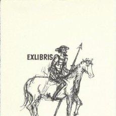 Arte: EXLIBRIS DON QUIJOTE. 1973 R. MULLER OELMAN PARA OTTO HOLL FIRMADO 17 X 11CM. Lote 63358796