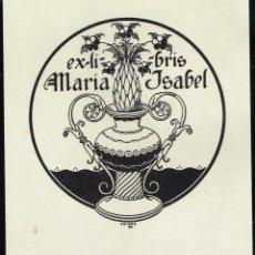 Arte: EX LIBRIS TRIADÓ PARA MARÍA ISABEL OPUS 90 10,20X11 CM.. Lote 63359232