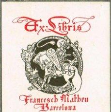 Arte: EXLIBRIS 1903 ALEXANDRE DE RIQUER PARA FRANCESCH MATHEU 5,80X7 CM. Lote 64795607