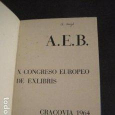 Arte: EX LIBRIS - AEB -X CONGRESO CRACOVIA 1964- LIBRO NUMERADO EXLIBRIS GRABADOS ETC. -VER FOTOS-(X-1583). Lote 78879769