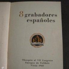 Arte: EX LIBRIS - 8 GRABADORES - VII CONGRESO VIENA 1960- LIBRO EXLIBRIS . -VER FOTOS-(X-1584). Lote 78880521