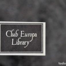 Arte: EX LIBRIS CLUB EUROPA LIBRARY . Lote 80496097
